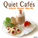 Quiet Cafe's (Chill Soul Rnb)/Various Artists