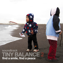 "TINY BALANCE 2 ""find a smile, find a peace""/HIROSHI WATANABE"