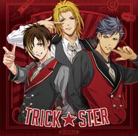TRICK★STER/X.I.P.