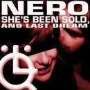 She's Been Sold/Nero