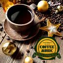 COFFEE MUSIC ~カフェミュージックセレクション~/Track Maker R