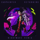 Returning (Nightwave Remix)/Carpainter