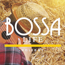 BOSSA LIFE -Holiday-/Relaxing Sounds Productions