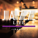 JAZZ LIFE -lounge-/Relaxing Sounds Productions