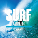 SURF LIFE -sea-/Relaxing Sounds Productions