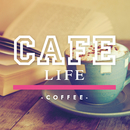 CAFE LIFE -coffee-/Relaxing Sounds Productions