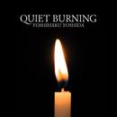 QUIET BURNING/Yoshiharu Yoshida