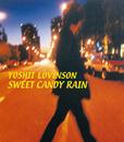 SWEET CANDY RAIN/YOSHII LOVINSON
