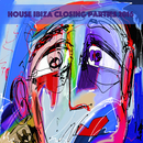 House Ibiza Closing Parties 2016/V.A.