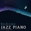 Bedtime Jazz Piano/Smooth Lounge Piano