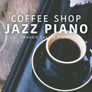 Coffee Shop Jazz Piano/Smooth Lounge Piano