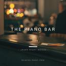 The Piano Bar - Urban Night Moods -/Smooth Lounge Piano