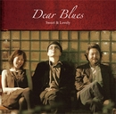 Sweet &Lovely/Dear Blues