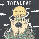 Seeds of Awakening/TOTALFAT