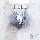 tell me why/GANJIN