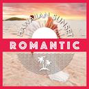 Hawaiian Sunset-ROMANTIC-/Relaxing Sounds Productions