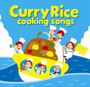 Curry Rice/cooking songs