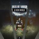 A New World/Jack Of Sound