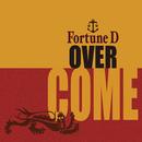 OVERCOME/Fortune D