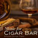 Music for Cigar Bar/Smooth Lounge Piano