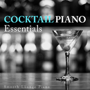 Cocktail Piano Essentials/Smooth Lounge Piano