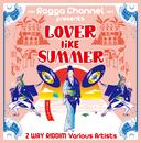 Lover Like Summer~夏の様な二人~2WAY RIDDIM/V.A.