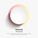 The Circle/TRISPACE