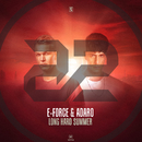 Long Hard Summer/E-Force & Adaro