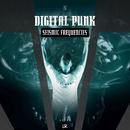 Seismic Frequencies/Digital Punk