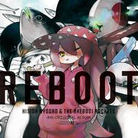 REBOOT/岸田教団&THE明星ロケッツ