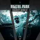Fragments Remix EP/Digital Punk