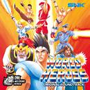WORLD HEROES ORIGINAL SOUND TRACK/SNK サウンドチーム