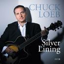 Silver Lining/Chuck Loeb