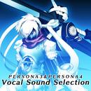 ペルソナ3&ペルソナ4 ヴォーカルサウンドセレクション/V.A.