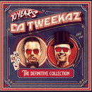 10 Years Da Tweekaz - The Definitive Collection/Da Tweekaz