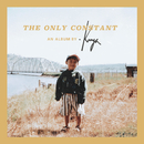 The Only Constant An Album by .Kuya/Kharisma