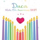 Duca Works 15th Anniversary BEST/Duca