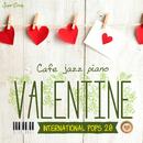 カフェで流れるジャズピアノ ヴァレンタイン 洋楽20/Moonlight Jazz Blue & JAZZ PARADISE