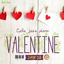 カフェで流れるジャズピアノ ヴァレンタイン J-POP 20/Moonlight Jazz Blue