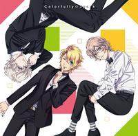 Colorfully☆Spark/来栖 翔(CV.下野 紘)、帝 ナギ(CV.代永 翼)、天草シオン(CV.山下大輝)