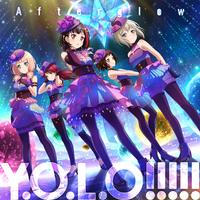 Y.O.L.O!!!!!/Afterglow