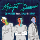 Midnight Dreamin' (feat. SALU & SIRUP)/DJ HASEBE