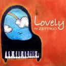 Lovely/H ZETTRIO