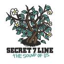 THE SOUND OF US/SECRET 7 LINE