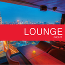 NIGHT-LOUNGE-/Relaxing Sounds Productions