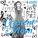 Crescent Moon/杏里