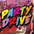 パーティー・ドライブ/DJ TRIBE