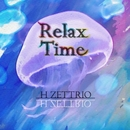 Relax Time/H ZETTRIO