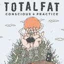 Conscious+Practice(Taiwan Edition)/TOTALFAT