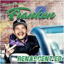 RENASCENT EP/FRANKEN